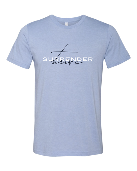 Image of NEW Light Blue Surrender and Strive Tee