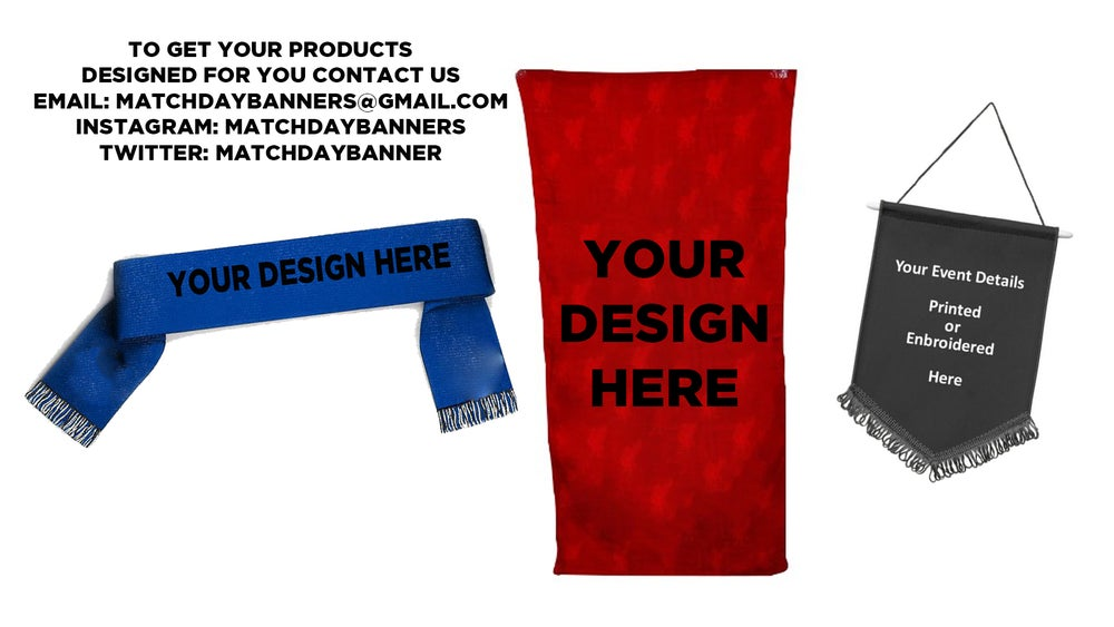 Image of CUSTOM SCARVES, BEACH TOWELS AND PENNANTS