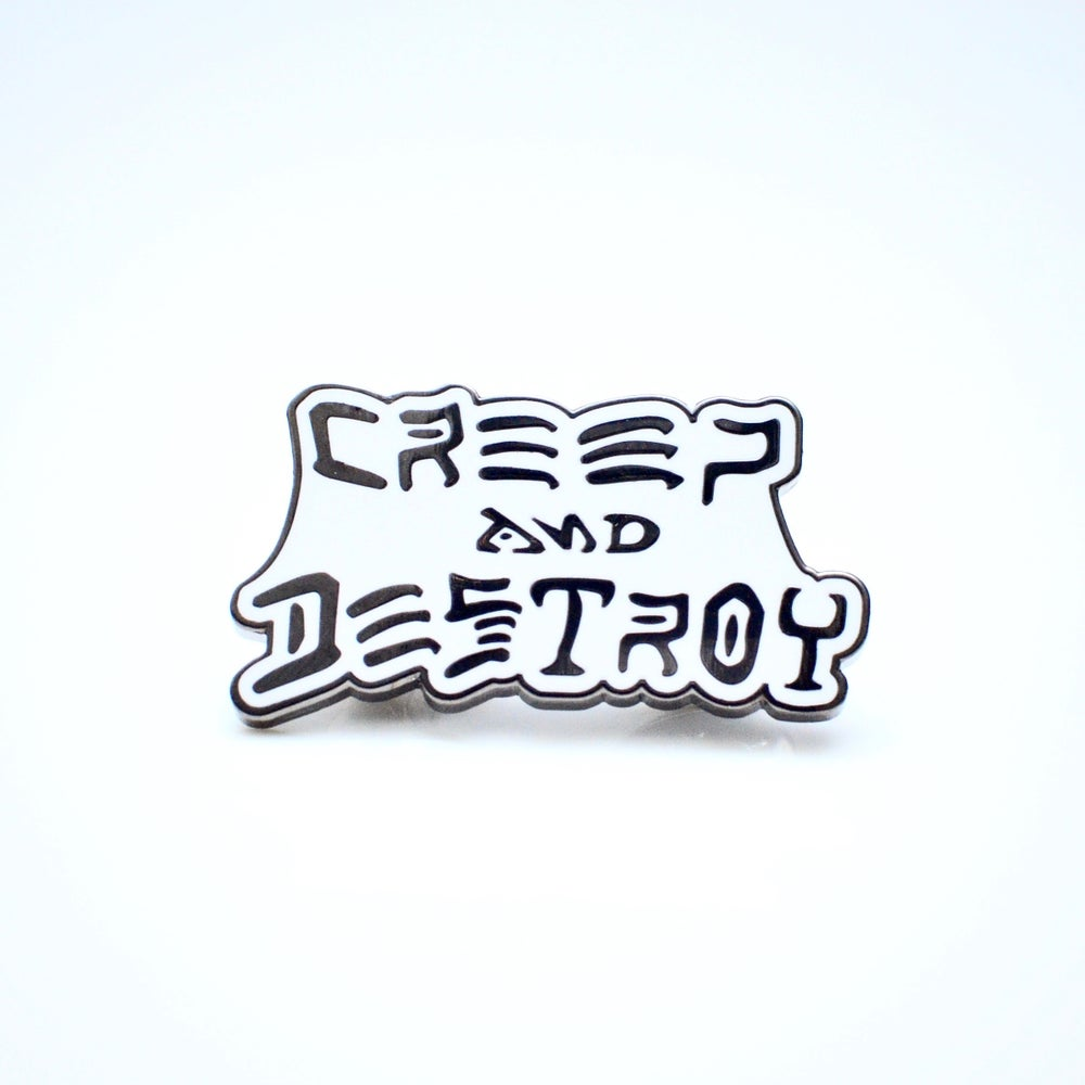 Image of Creep and Destroy Enamel Pins