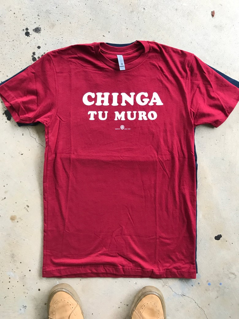 "Image of ""CHINGA TU MURO"" 3 - cardinal red."