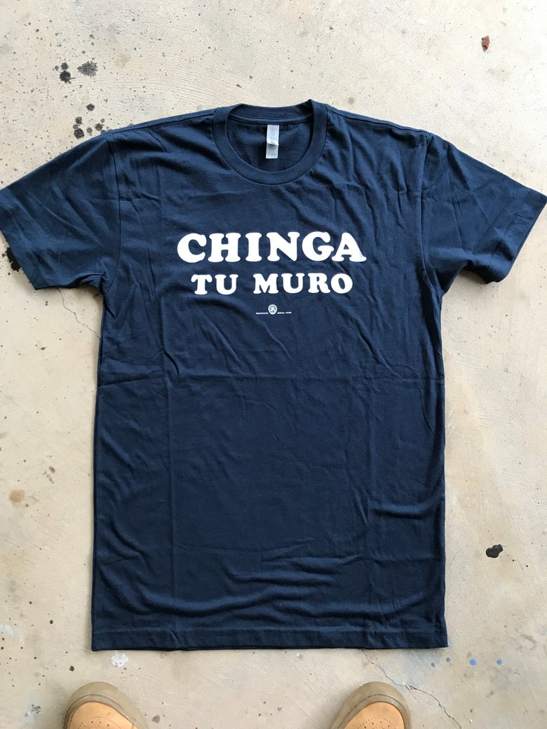 Image of CHINGA TU MURO - 3 - navy tee