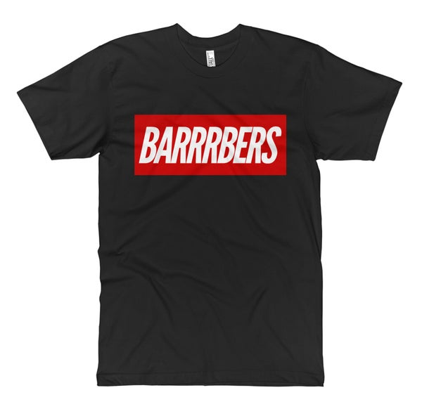 """Image of We Are Supreme """"BARRRBERS"""" T-Shirt!"""