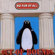 Image of No Fun At All - Out Of Bounds