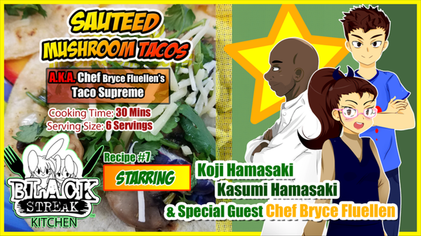 Image of Sauteed Mushroom Tacos - By Chef Bryce Fluellen (Digital Comic)