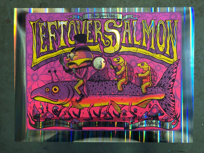 Image of Leftover Salmon - NYE Run 2018 - Terrapin Crossroads - Pillar Foil Edition