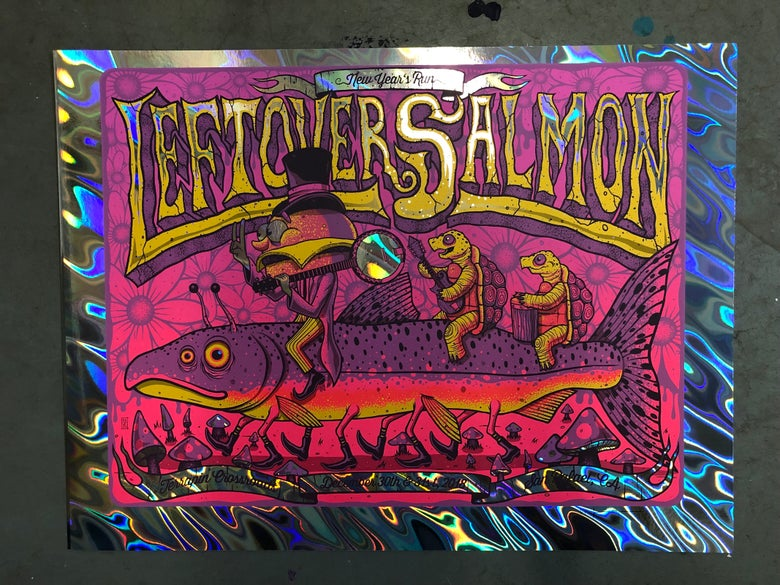 Image of Leftover Salmon - NYE Run 2018 - Terrapin Crossroads - Lava Foil Edition