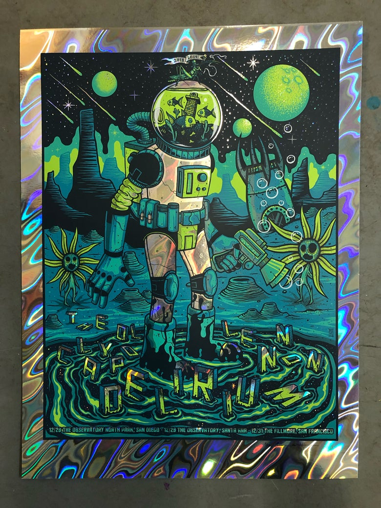 Image of The Claypool Lennon Delirium - NYE Run 2018 - VIP Lava Foil Artist Edition