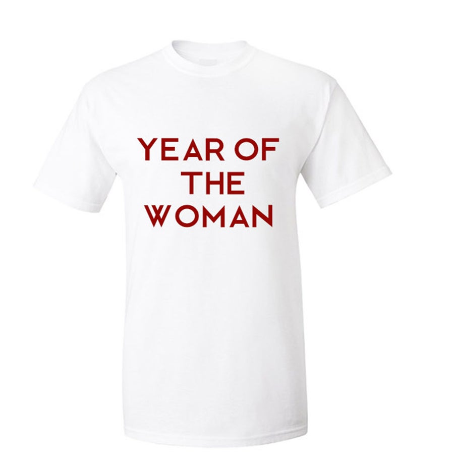 Image of Year Of The Woman Tshirt