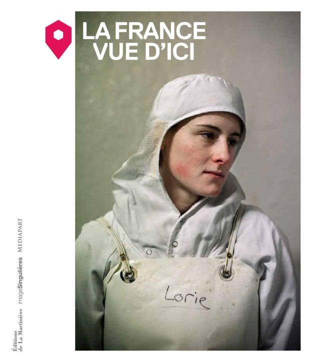 Image of LA FRANCE VUE D'ICI, imageSingulières & Mediapart