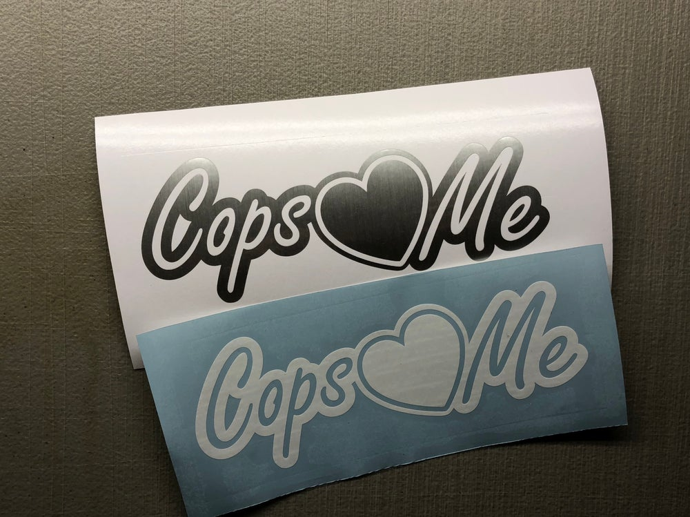 """Image of 10"""" Cops love Me decal"""