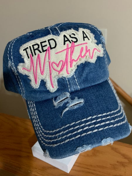 Image of Distressed Meduim Wash Tired As A Mother Cap