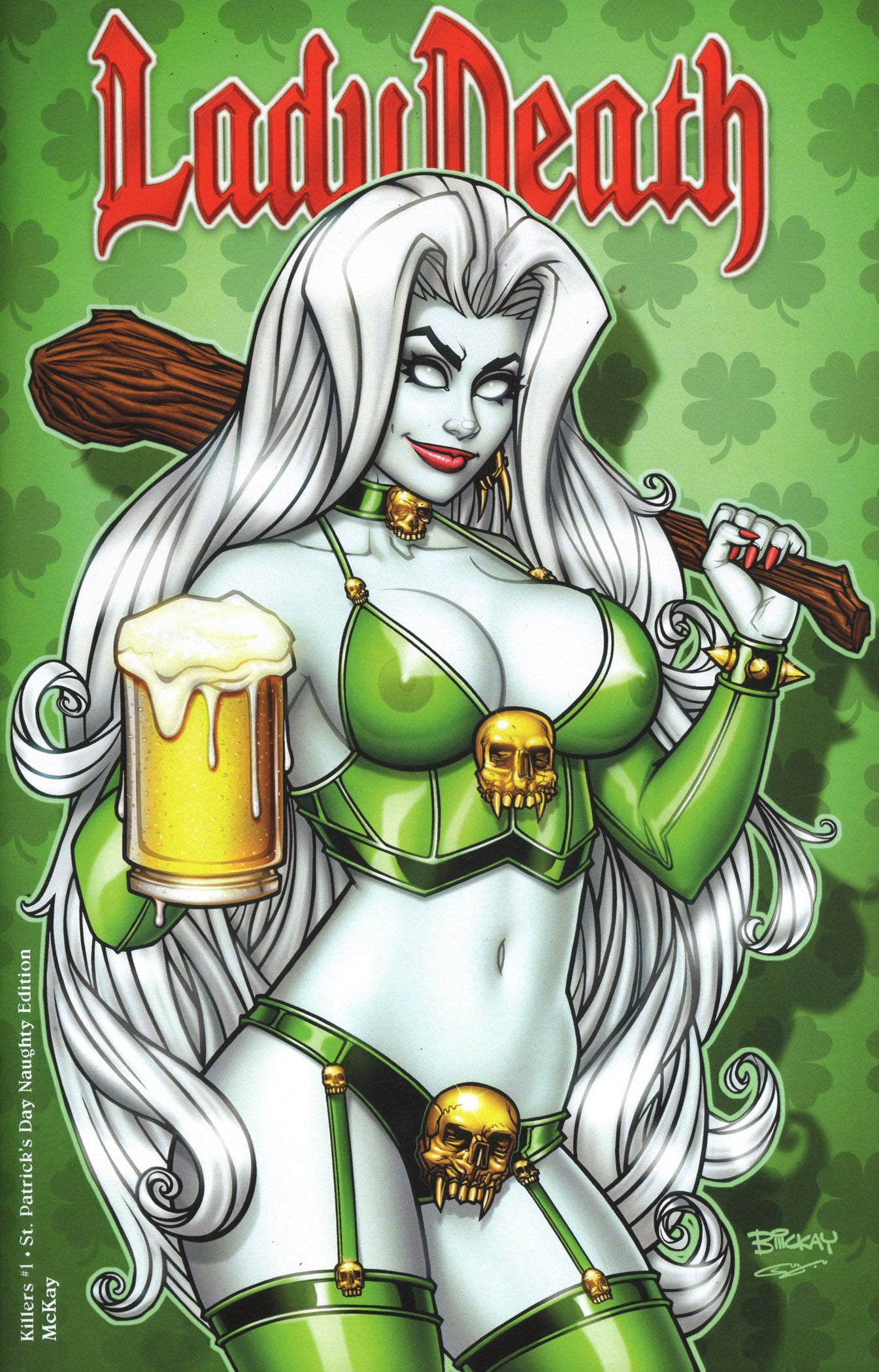 Lady Death: Killers 1. St. Patrick's Day Naughty Edition. McKay Artist Proof 1 of 5