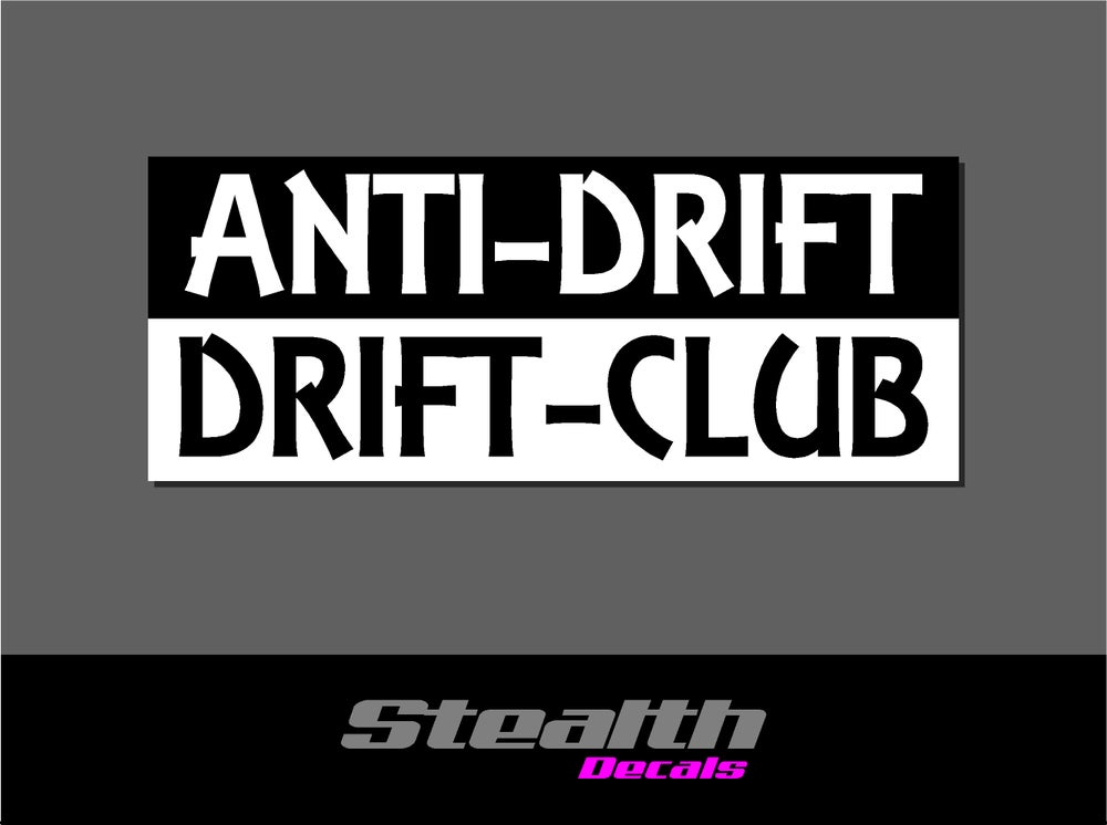 Image of Anti-Drift, Drift-Club Slap Sticker