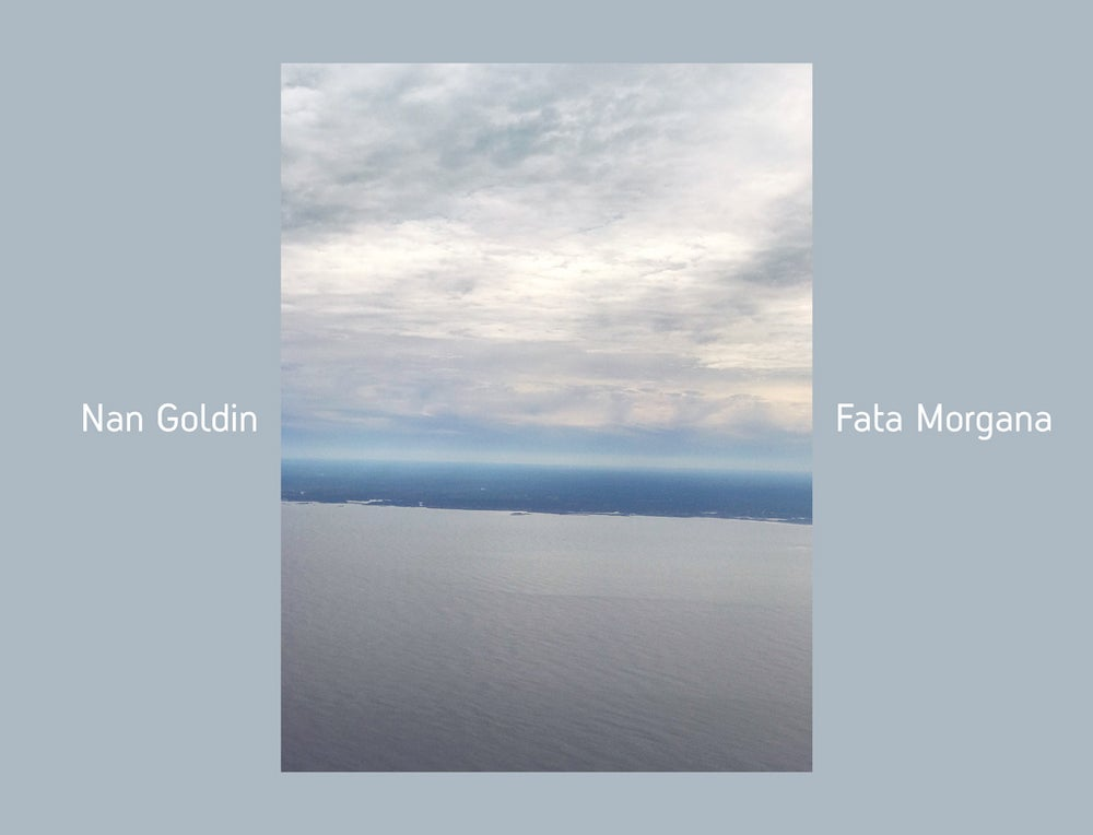 Image of Nan Goldin Fata Morgana