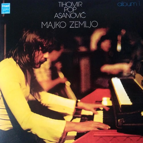 Image of Tihomir Pop Asanovic-Majko Zemljo, Jugoton LP 6084241, 180 gr Vinyl, Gatefold, Insert, Download Card