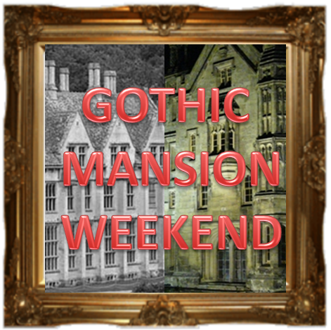 Image of GOTHIC MANSION WEEKEND - 22nd/23rd November 2019