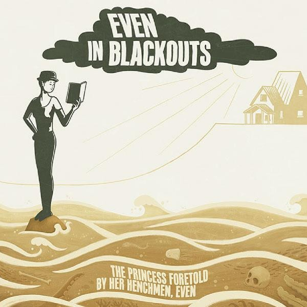 "Image of EVEN IN BLACKOUTS - The Princess Foretold By Her Henchmen, Even (12"")"