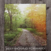 Image of Keep Moving Forward Framed Statement- NEW!