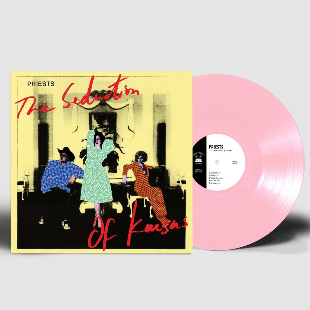 Image of ~DELUXE VINYL PRE-ORDER~ Priests - The Seduction of Kansas (SPR-031) PINK VINYL+PIN+POSTER