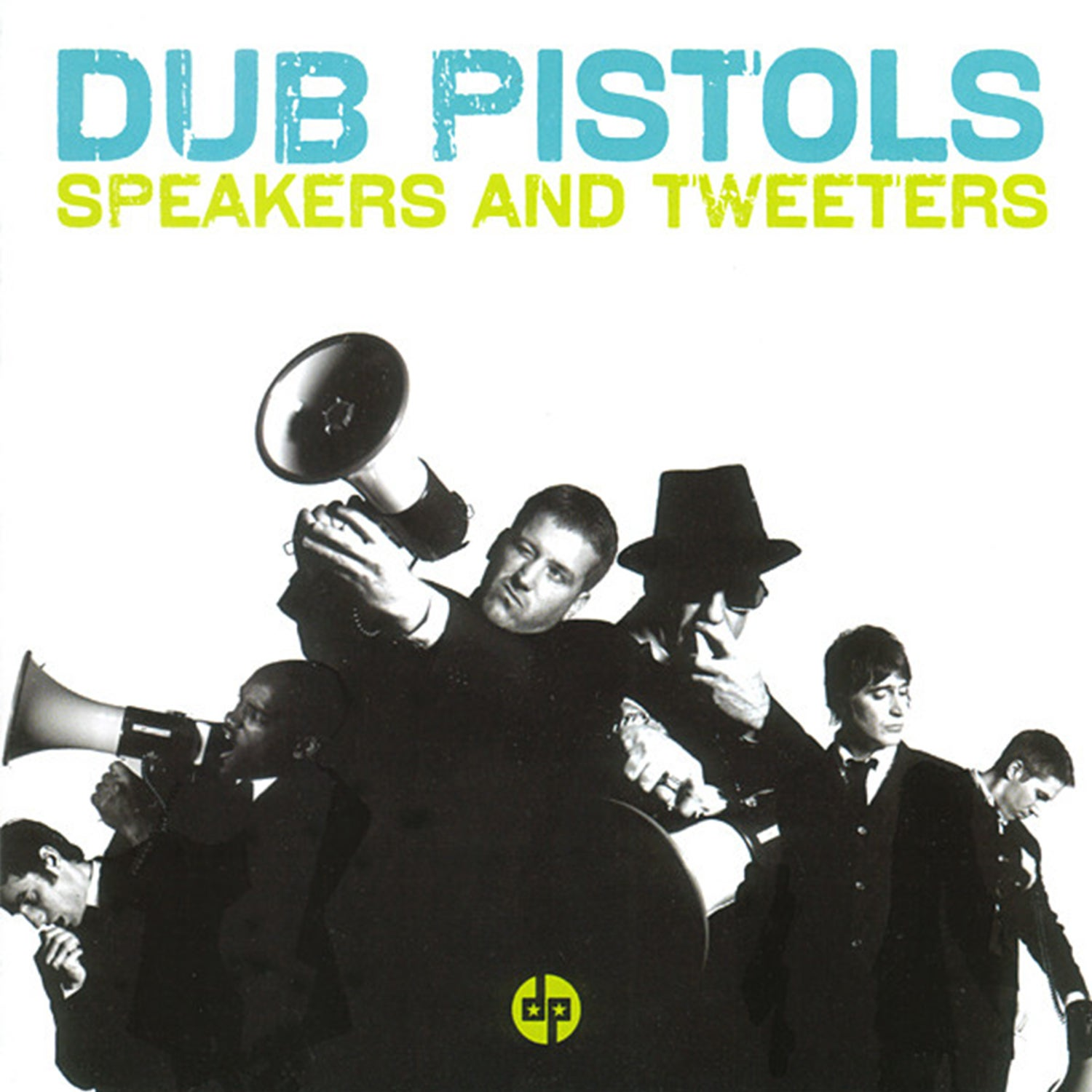 Image of Dub Pistols - Speakers And Tweeters
