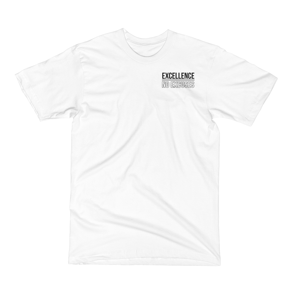 Image of Excellence No Excuses Tee