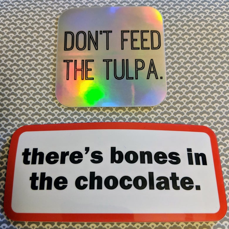 Image of Don't Feed the Tulpa // Bones in the Chocolate Stickers