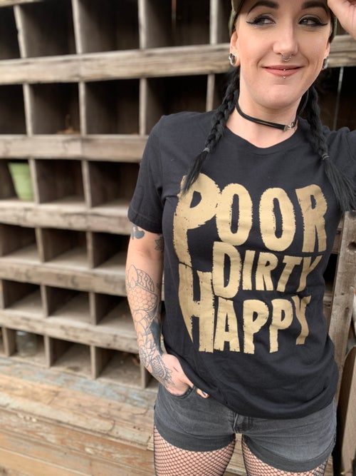 Image of Poor Dirty Happy T Shirt