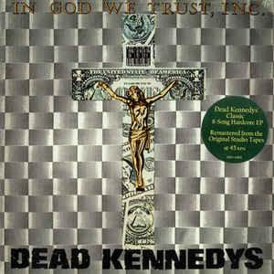 "Image of DEAD KENNEDYS - ""In God We Trust, Inc."" LP"