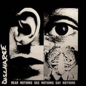 "Image of DISCHARGE - ""Hear Nothing, See Nothing, Say Nothing"" LP"