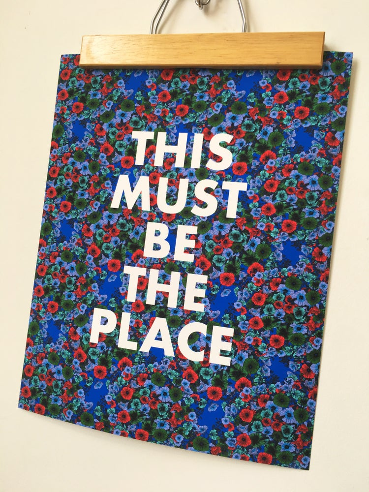 Image of This Must Be The Place-11 x 14 print