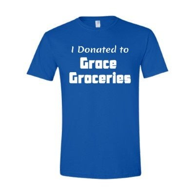 Image of I Donated to Grace Groceries Shirt