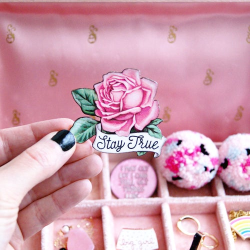 Image of Stay True Rose pin