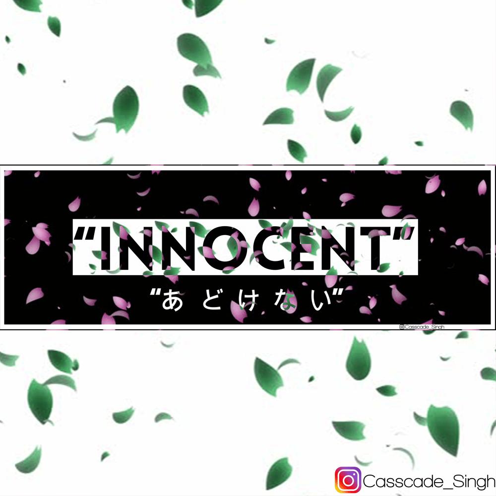Image of [Nichiyoubi ft. @Casscade_art] INNOCENT