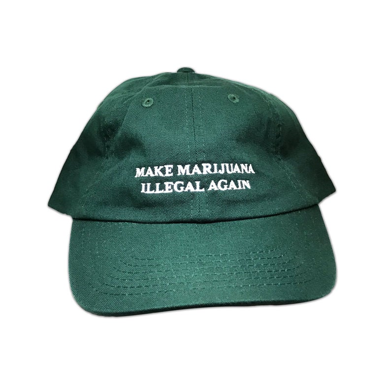 Image of MAKE MARIJUANA ILLEGAL AGAIN (DAD HAT - GREEN)