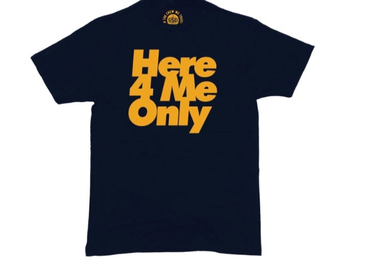 Image of Here4MeOnly tees