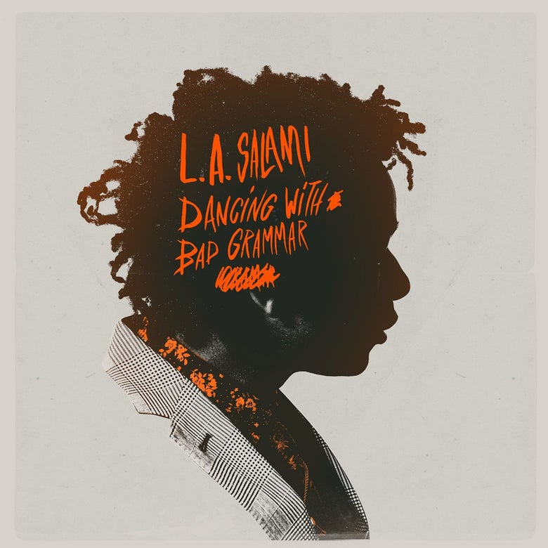 Image of L.A Salami - Dancing With Bad Grammar