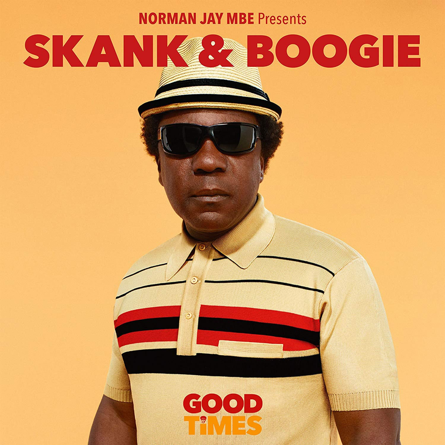 Image of Norman Jay presents Good Times - Skank & Boogie