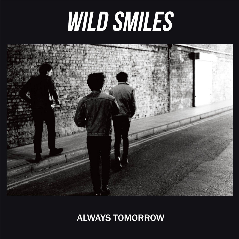 Image of Wild Smiles - Always Tomorrow