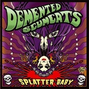 Image of LP. Demented Scumcats : Splatter Baby.     Ltd Re-Press.