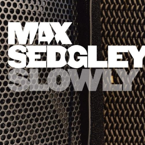 Image of Max Sedgley - Slowly