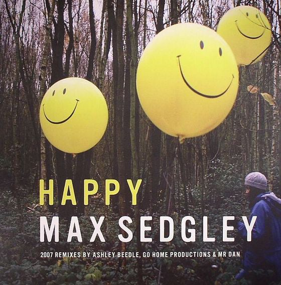Image of Max Sedgley - Happy (2007 Remixes)