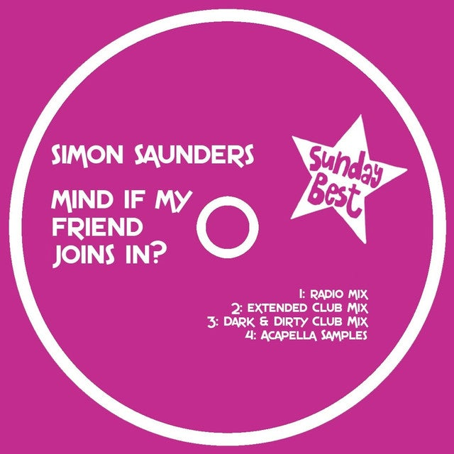 Image of Simon Saunders - Mind If My Friend Joins In