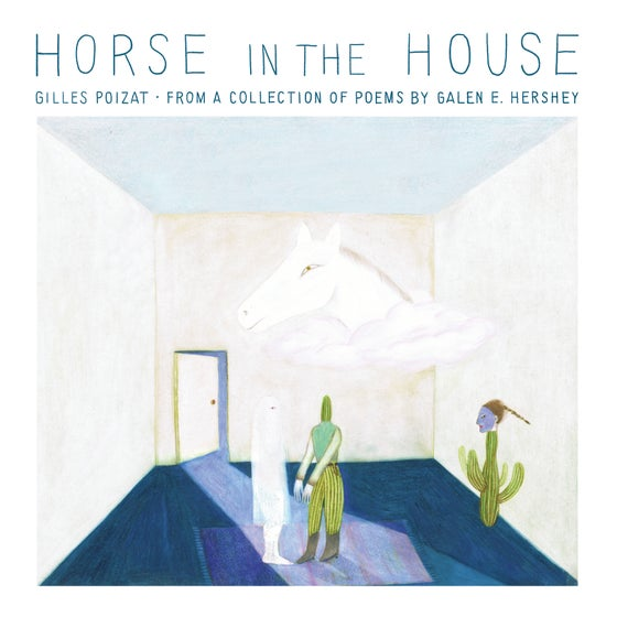 Image of GILLES POIZAT / HORSE IN THE HOUSE / VINYLE