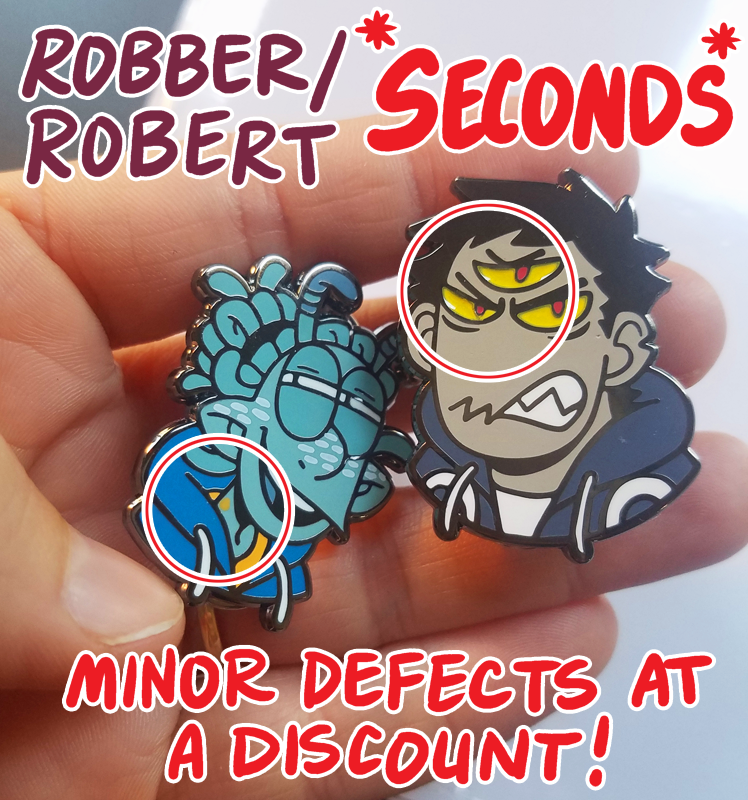 Image of *SECONDS* Robber/Robert Enamel Pins