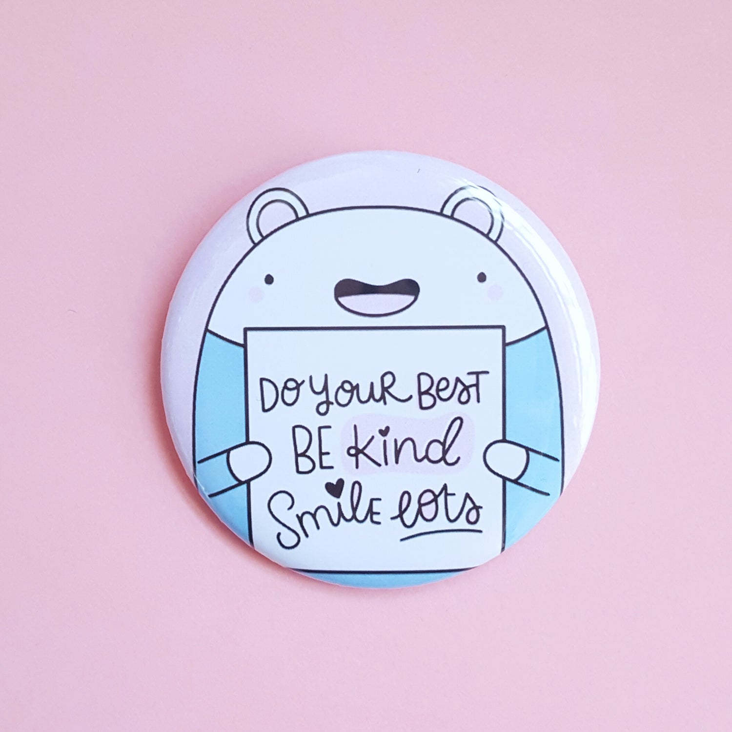 Image of Larry - Be Kind & Smile Lots - big button badge