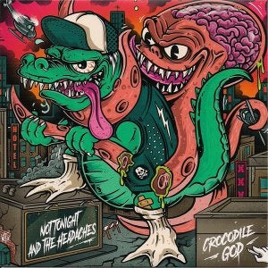 """Image of Crocodile God / Not Tonight And The Headaches – Split 7"""""""