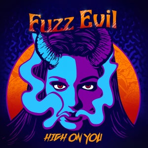 Image of Fuzz Evil - High On You