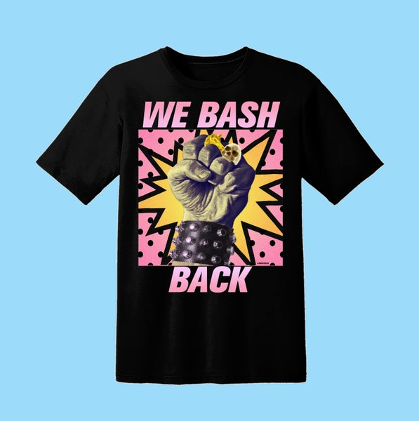 Image of WE BASH BACK