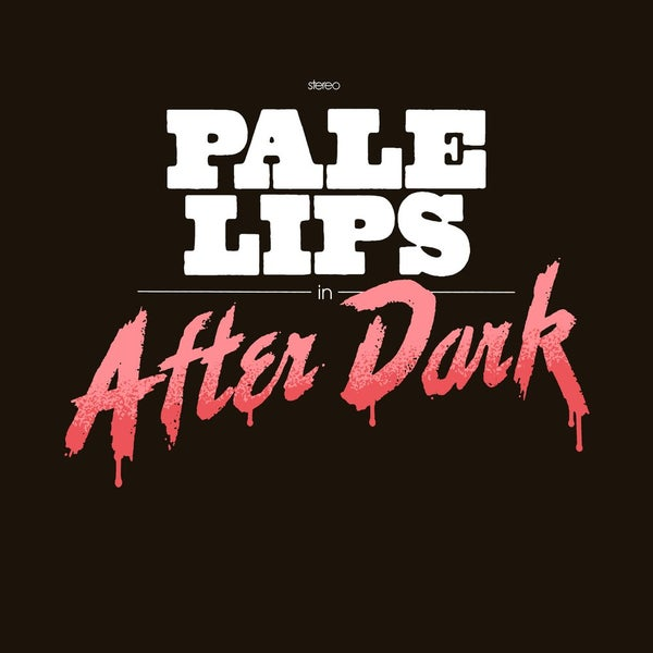 "Image of Pale Lips ""After Dark"" LP Black or colored vinyl"