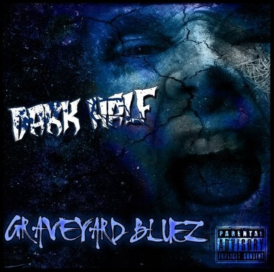 Image of Dark Half: Graveyard Bluez